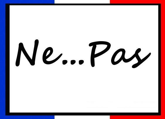 LA NEGACIÓN EN FRANCÉS