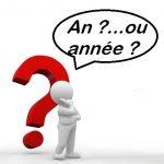 "DIFERENCIA ENTRE ""AN"" Y ""ANNÉE"""
