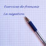 LA NEGACIÓN EN FRANCÉS – EJERCICIOS